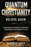 Quantum Christianity: Believe Again
