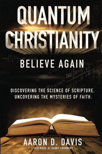 (Quantum Christianity: Believe Again )