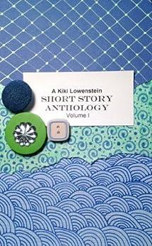 Kiki Lowenstein Short Stories Anthology Volume 1 (A Kiki Lowenstein Scrap-N-Craft Mystery) by [Slan, Joanna Campbell]