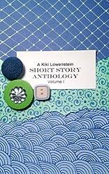 Kiki Lowenstein Short Stories Anthology Volume 1 (A Kiki Lowenstein Scrap-N-Craft Mystery)