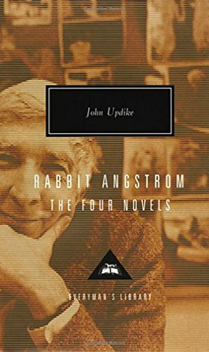 Rabbit Angstrom: A Tetralogy (Everyman's Library, No. 214)