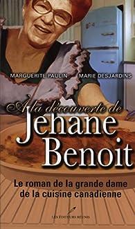 A la découverte de Jehane Benoit par Marguerite Paulin
