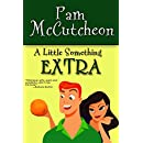 A Little Something Extra: A Paranormal Romantic Comedy