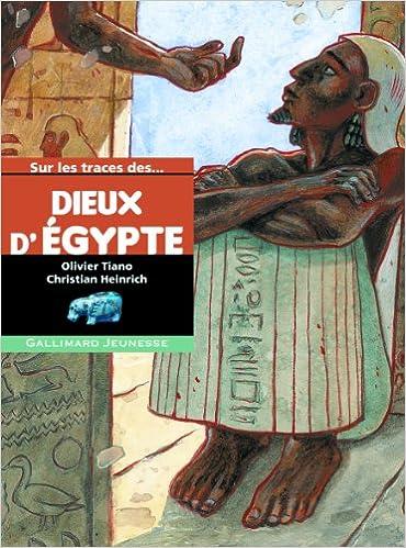 Téléchargeur d'ebook gratuit pour ipad Sur les traces des dieux d'Égypte PDF ePub 2070626490