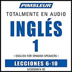 ESL Spanish Phase 1, Unit 06-10
