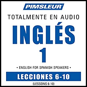 ESL Spanish Phase 1, Unit 06-10 Audiobook