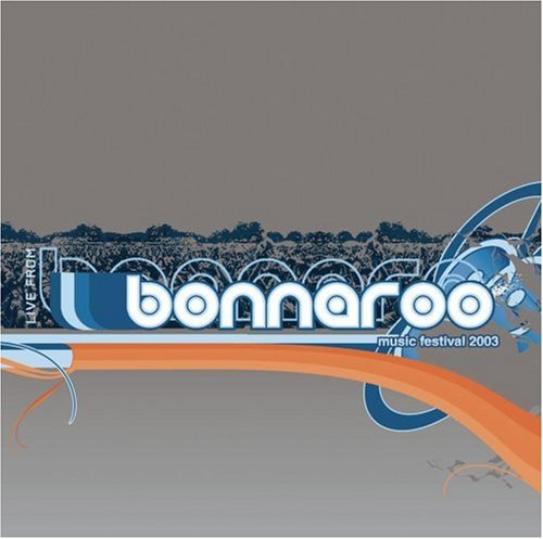 Live From Bonnaroo 2003 by Sanctuary Records