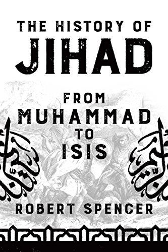 The History of Jihad: From Muhammad to ISIS (Fight Against Terrorism In The United States)