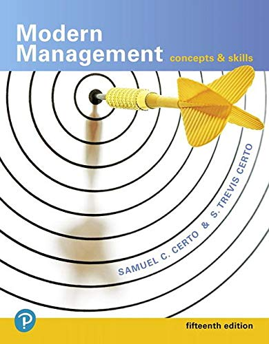 Modern Management: Concepts and Skills (15th Edition) (What's New in Management)