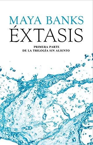 Éxtasis (Sin aliento nº 1) (Spanish Edition)