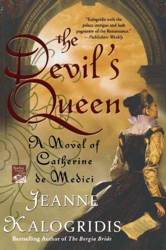 the-devils-queen-a-novel-of-catherine-de-medici