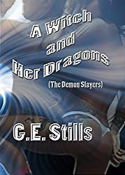 A Witch and Her Dragons (The Demon Slayers Book 1)