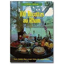 100 RECETTES AU RHUM