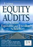 img - for Using Equity Audits to Create Equitable and Excellent Schools book / textbook / text book