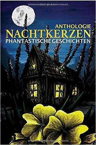 Nachtkerzen - Phantastische Geschichten, Necroghoul7 51rI6jhkFIL._SX327_BO1,204,203,200_