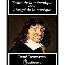 Traité de la mécanique et Abrégé de la musique (French Edition)