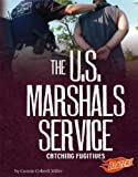 The U. S. Marshals Service, Connie Colwell Miller, 1429612770