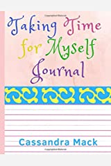 Taking Time for Myself Journal Paperback