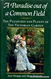 Paradise Out of Common Field, Joan Morgan and Allison Richards, 0060160349