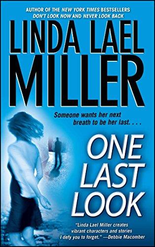 One Last Look Look Book Book 3 By Linda Lael Miller