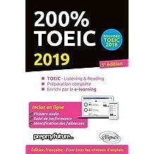 200% Toeic 2019-listening ET Reading, Préparation Complète 5e Éd.
