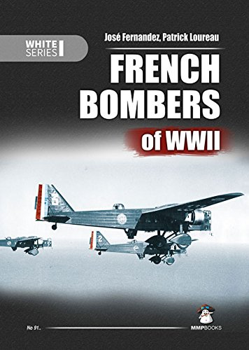(French Bombers of WWII (White Series) )