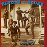 Before The Blues: The Early American Black Music Scene, Vol. 3
