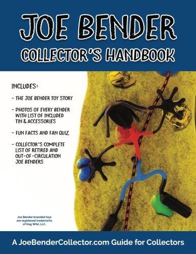 Joe Bender Collector's Handbook: A JoeBenderCollector.com Guide for ()