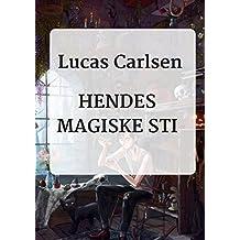 hendes magiske sti (Danish Edition)