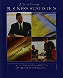 A First Course in Business Statistics 9780536922014