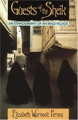 Guests of the Sheik: An Ethnography of an Iraqi - Mall Village U