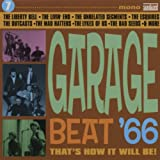 GARAGE BEAT '66 - VOLUME 7 - THAT'S HOW IT WILL BE!