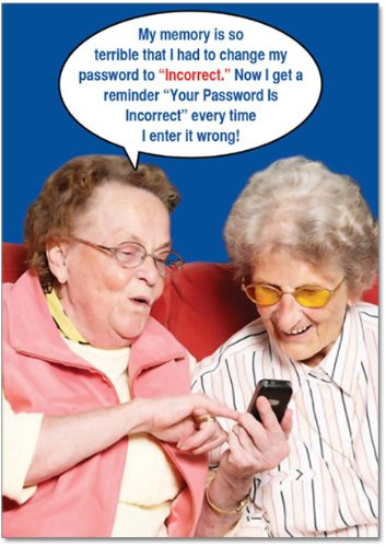 Funny Incorrect Password Happy Birthday Card (With Envelope) - Humorous Congrats Greeting Card for Grandma, Senior Citizens, Old People! - Hilarious Grandmother Bday Cards for Her (5 x 7) #9912Z