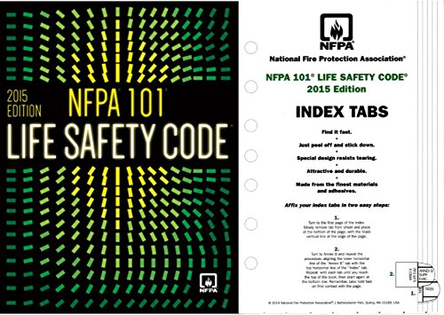 NFPA 101: Life Safety Code, Paperback (Softbound) and Index Tabs, 2015 Edition by NFPA by NFPA