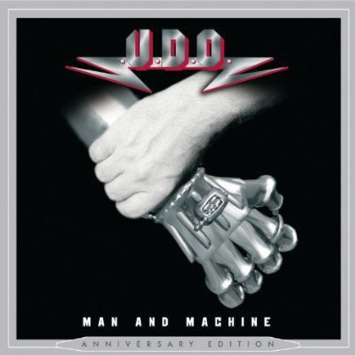 CD : U.D.O. - Man and Machine (Anniversary Edition)