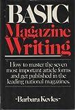 Basic Magazine Writing, Barbara Kevles, 0898790778