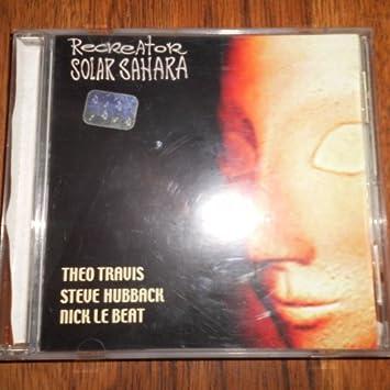 Theo Travis, Steve Hubback, Nick Le Beat - Solar Sahara