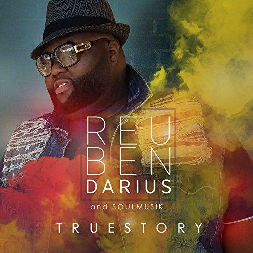 Reuben Darius & Soulmusik - True Story (2018)