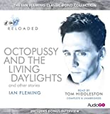 Octopussy & The Living Daylights and Other Stories