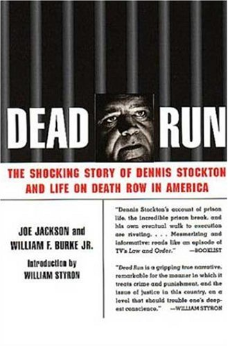 Dead Run: The Shocking Story of Dennis Stockton and Life on Death Row in America