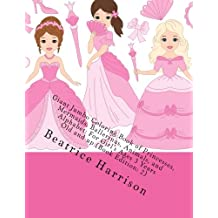 Giant Jumbo Coloring Book of Princesses, Mermaids, Ballerinas, Animals, and Alphabet: For Girl's Ages 3 Years Old and up (Book Edition: 2)