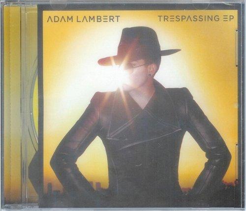 Adam Lambert - Trespassing Ep (Remixes) - Zortam Music