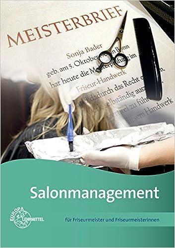 Salonmanagement Für Friseurmeister Und Friseurmeisterinnen Amazon