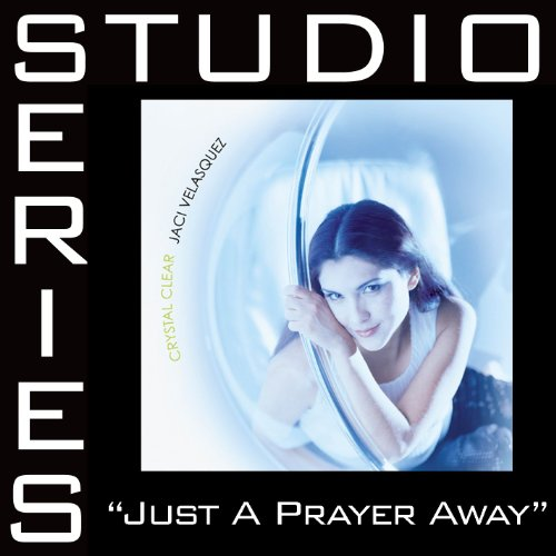 Just A Prayer Away (Studio Ser...