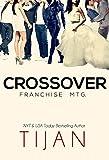 Crossover: Franchise Mtg.