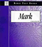 The Book of Mark : Bible Text Books, , 1584270071