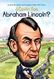 img - for  Qui n fue Abraham Lincoln? (Who Was...?) (Spanish Edition) book / textbook / text book