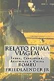 img - for Relato duma Viagem:  ndia, Cingapura, Austr lia e China (Portuguese Edition) book / textbook / text book