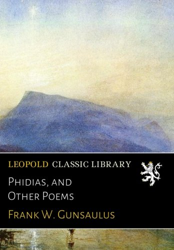 Phidias, and Other Poems