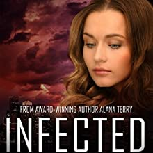 Infected: A Kennedy Stern Christian Suspense Novel, Book 6 Audiobook by Alana Terry Narrated by Keli Douglass